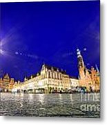 Wroclaw Poland Historical Market Square And The Town Hall Metal Print