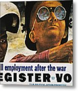 Wwii: Employment Poster Metal Print by Granger