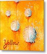Yellow Metal Print by Michelle Boudreaux