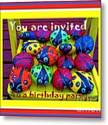 You Are Invited To A Birthday Party Metal Print