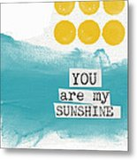 You Are My Sunshine- Abstract Mod Art Metal Print