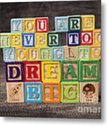 You Are Never Too Young To Dream Big Metal Print