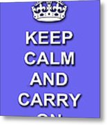 Keep Calm And Carry On Poster Print Blue Background Metal Print
