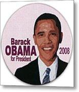 Presidential Campaign, 2008 Metal Print
