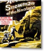 The Abominable Snowman, Aka The Metal Print