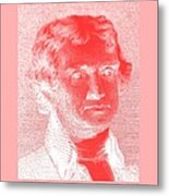 Thomas Jefferson In Negative Red Metal Print by Rob Hans