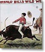 W.f. Cody Poster, C1885 Metal Print