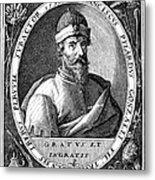 Francisco Pizarro Metal Print