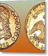 1825 Rainbow Capped Bust Half Dollar  Metal Print