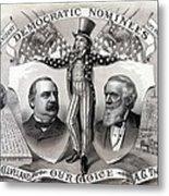 1888 Democratic Presidential Campaign Metal Print