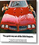 1970 Pontiac Gto - The Quick Way Out Of The Little Leagues. Metal Print