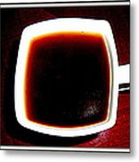 Coffee  Ready Metal Print