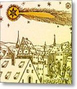 The Great Comet Of 1556 Metal Print