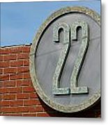 22 Sign Metal Print