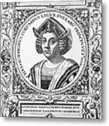 Christopher Columbus Metal Print