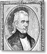 James K. Polk (1795-1849) Metal Print