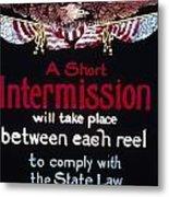 Intermission Slide Metal Print