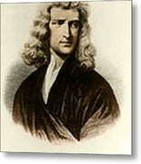 Isaac Newton, English Polymath Metal Print