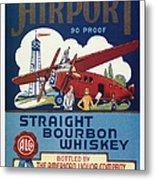 Airport Whiskey Label Metal Print