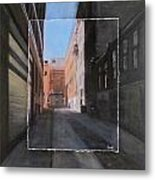 Alley Front Street Layered Metal Print