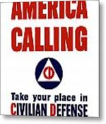 America Calling -- Civilian Defense Metal Print