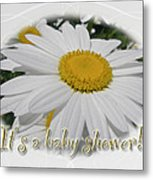 Baby Shower Invitation - Ox Eye Daisy Metal Print