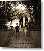 Be A Dad Metal Print by Kelly Hazel