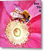 Bee The One Metal Print