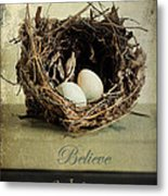 Believe Achieve Receive Metal Print