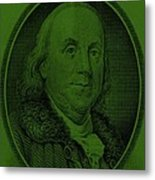 Ben Franklin In Dark Green Metal Print