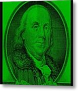 Ben Franklin In Green Metal Print