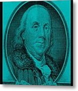 Ben Franklin In Turquois Metal Print