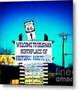 Birthplace Of Route 66 Metal Print