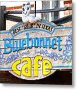 Bluebonnet Cafe Metal Print