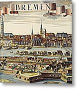 Bremen, Germany, 1719 Metal Print