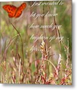 Brighten Up My Life Card Metal Print