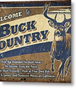 Buck Country Sign Metal Print by JQ Licensing