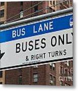Buses Only I Metal Print