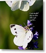 Butterflies - Cabbage White - Enjoyed The Togetherness Metal Print