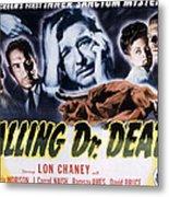 Calling Dr. Death, Patricia Morison, J Metal Print by Everett