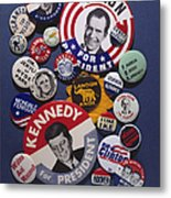 Campaign Buttons Metal Print by Granger