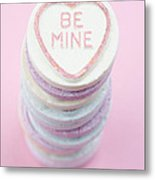 Candy With Be Mine Written On It Metal Print