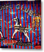 Carousel Club Metal Print