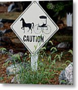 Caution Please Metal Print