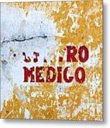 Centro Medico Sign Metal Print