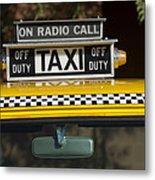 Checker Taxi Cab Duty Sign 2 Metal Print