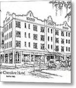 Cherokee Hotel Metal Print