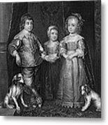 Children Of Charles I Metal Print