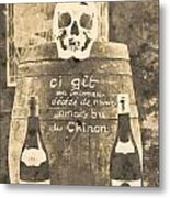 Chinon Wine  Metal Print