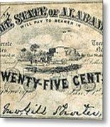 Confedrate Currency Metal Print